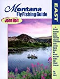 Montana Fly Fishing Guide, John Holt, 0962666335