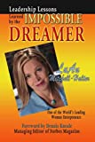 Leadership Lessons Learned by the Impossible Dreamer, LuAn Mitchell-Halter, 1933715065