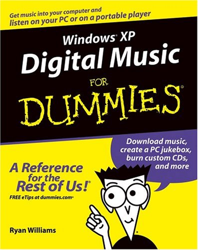 WindowsXP Digital Music For Dummies (For Dummies (Computers))