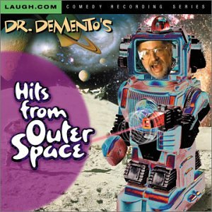 Dr. Demento's Hits From Outer Space -