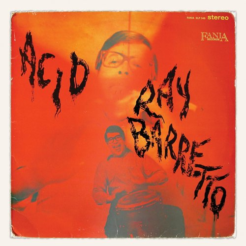 Acid - Ray Barretto