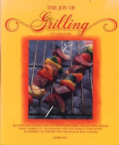 The Joy of Grilling