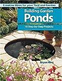 Building Garden Ponds, Bryan Hirst, 0896580423