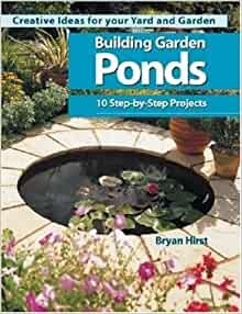 Building garden ponds creative ideas for your yard and for Garden pond design books