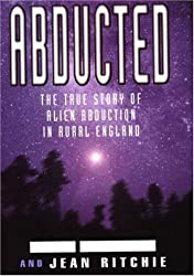 Abducted: The True Story of Alien Abduction in Rural England