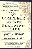 The Complete Estate, Kathleen Adams, 045121403X