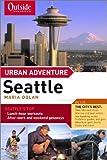 Seattle, Maria Dolan and Outside Magazine Staff, 0393323978
