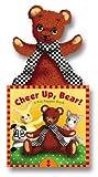 Cheer Up, Bear!, Betty Ann Schwartz, 0525469583