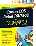 Canon EOS Rebel T6i / 750D For Dummie...