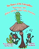 The Dance of the Caterpillars Bilingual Vietnamese English, Adele Marie Crouch, 1466478454