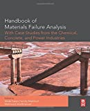 img - for Handbook of Materials Failure Analysis with Case Studies from the Chemicals, Concrete and Power Industries book / textbook / text book