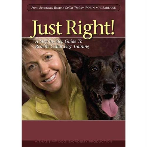 (That'S My Dog Just Right Dog Training Dvd Volume 1 )