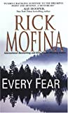 Every Fear, Rick Mofina, 0786017465