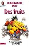 Des fruits par Pelt