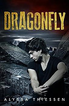 Dragonfly by [Thiessen, Alyssa]