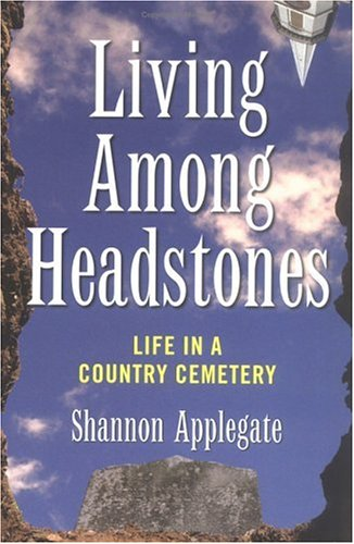 Download Living Among Headstones: Life in a Country Cemetery PDF