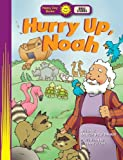 img - for Hurry Up, Noah (Happy Day) by Patricia Shely Mahany (2014-02-25) book / textbook / text book