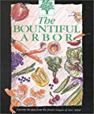 Bountiful Arbor Cookbook, Junior League of Ann Arbor Staff, 0964131307