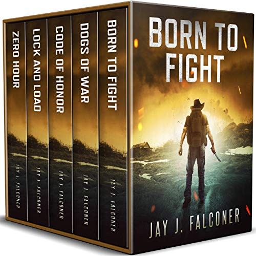 Born to Fight (A Post-Apocalyptic EMP Thriller) by [Falconer, Jay J.]