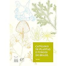 Catálogo de plantas e fungos do Brasil - Vol. 2
