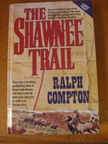 The Shawnee Trail (Niagara Large Print Hardcovers)
