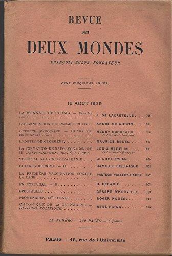 La Revue des Deux Mondes 15 Août 1935 Tome 28: La Monnaie de Plomb, L'Organisation de l'Armée Rouge et d'Autres Articles