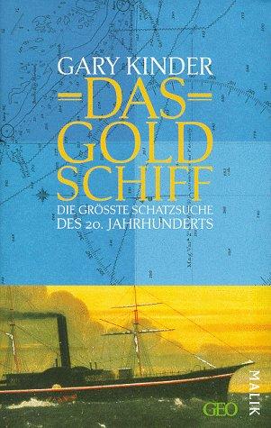 Das Goldschiff - von Gary Kinder / Bild: Amazon.de