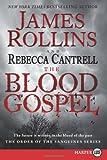 The Blood Gospel, James Rollins and Sarah Langan, 0062222848