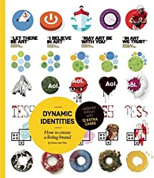 Dynamic Identities: How to Create a Living Brand