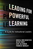 img - for Leading for Powerful Learning: A Guide for Instructional Leaders book / textbook / text book