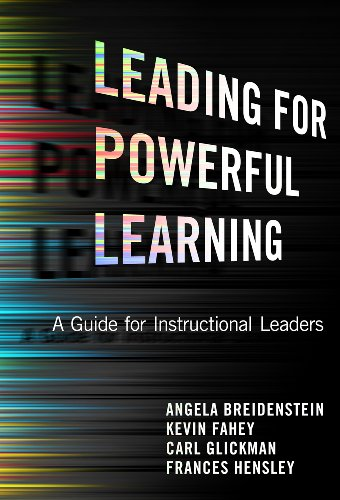 leading-for-powerful-learning-a-guide-for-instructional-leaders