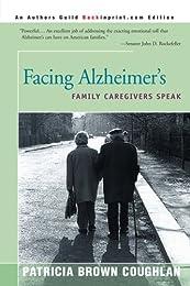 Facing Alzheimer's: Family Caregivers Speak