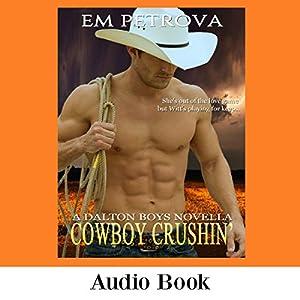 Cowboy Crushin' Audiobook