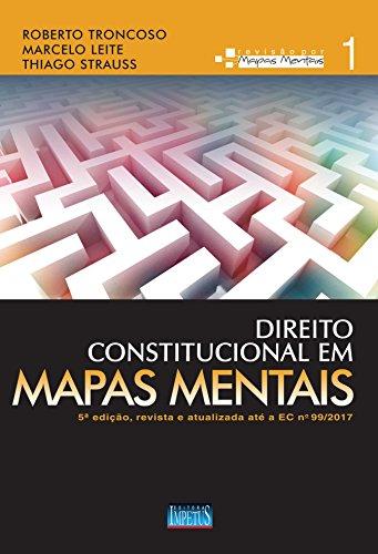 Direito Constitucional em Mapas Mentais - Volume 1