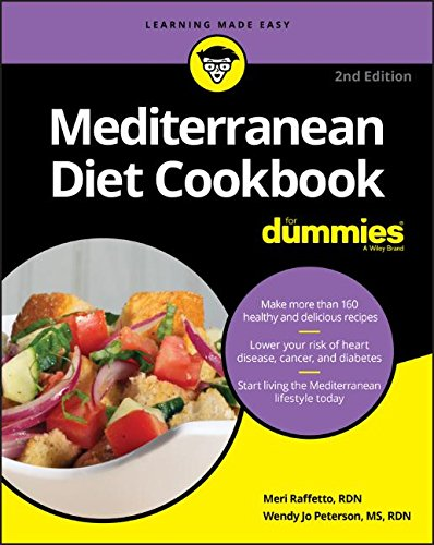 Mediterranean Diet Cookbook For Dummies by Meri Raffetto, Wendy Jo Peterson