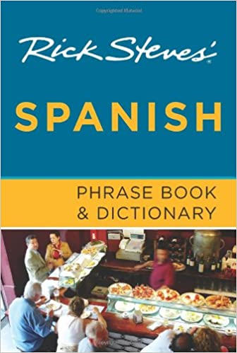 Rick Steves Spanish Phrase Book and Dictionary: Rick Steves: 9781598801903: Amazon.com: Books