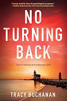 No Turning Back: A Mystery by [Buchanan, Tracy]