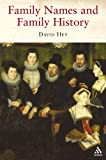 Family Names and Family History, Hey, David, 1852855509