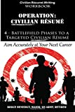 Operation: Resume: 4 - Battlefield Phases to a Targeted Resume