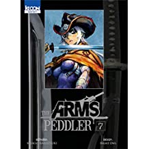 The arms Peddler - Tome 7