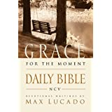 NCV, Grace for the Moment Daily Bible, eBook: Spend 365 Days reading the Bible with Max Lucado