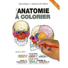 L'anatomie À Colorier 4e Éd.