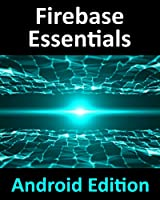 Firebase Essentials – Android Edition Front Cover
