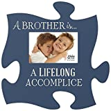 P. Graham Dunn A Brother is a Lifelong Accomplice Blue 12 x 12 Wall Hanging Wood Puzzle Piece Photo Frame