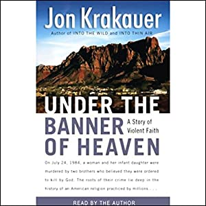Under the Banner of Heaven Audiobook