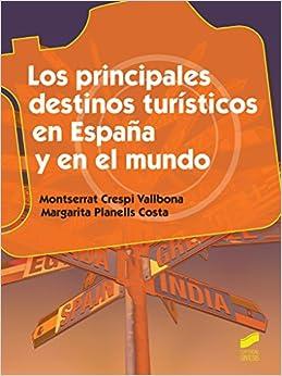 Book Los principales destinos turísticos en España y en el mundo