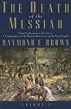 The Death of the Messiah, Raymond E. Brown, 030014010X