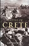 Front cover for the book Battle of Crete by George Forty
