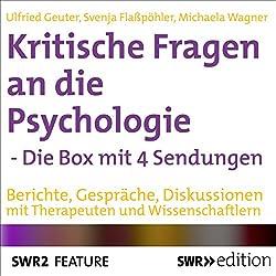 Kritische Fragen an die Psychologie - Die Box mit 4 Sendungen