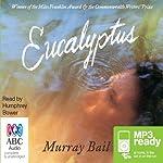 Eucalyptus   Murray Bail